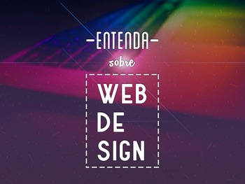 Web Design: A programação e a arte