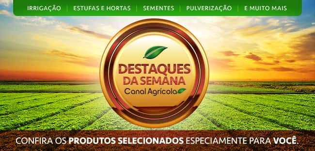 Veja os destaques da semana no Canal Agrícola!