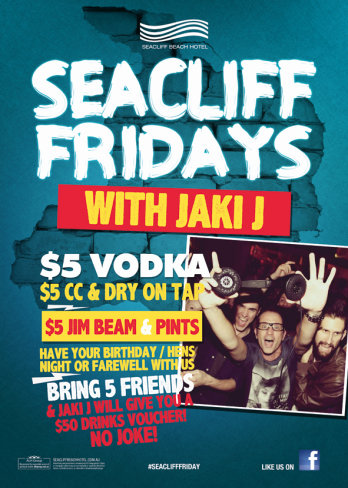 Seacliff Friday's with Jaki J!