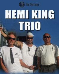 Hemi King Trio