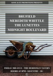 Brufield, Meredith Whittle, Midnight Boulevard & The Lunettes.