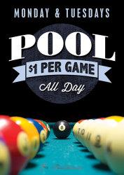 Monday & Tuesday $1 Pool
