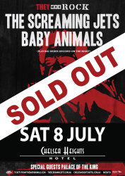 The Screaming Jets & Baby Animals - SOLD OUT!!