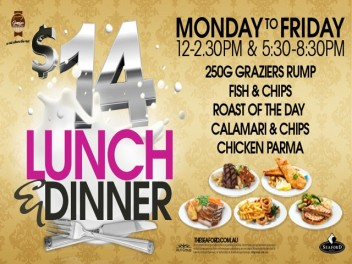 Monday - Friday $14 Lunch & Dinner