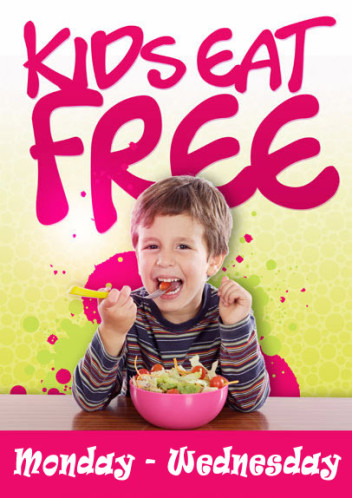 Kids Eat Free Monday - Wednesday