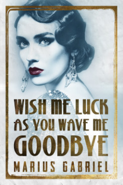Wish Me Luck As You Wave Me Goodbye