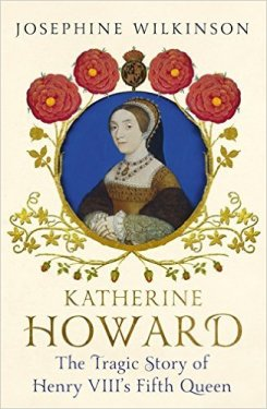Katherine Howard, : Tarnished Purity