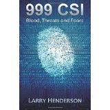 999 CSI: Blood, Threats and Fears