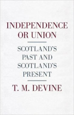Independence or Union?: The Scottish Question in History'