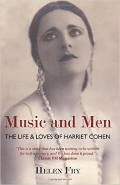 Music and Men: The Life and Loves of Harriet Cohen