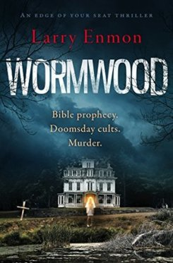 Wormwood: (US title: The Burial Place)