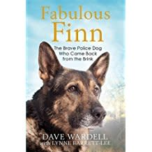 Fabulous Finn: The Brave Police Dog Who Was Stabbed and Came Back from the Brink