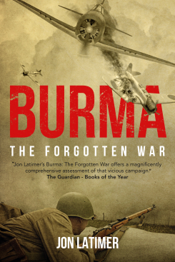 Burma: The Forgotten War