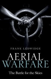 Aerial Warfare: The Battle for the Skies