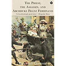The Priest, the Assassin, and Archduke Franz Ferdinand