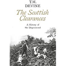 The Scottish Clearances : A History of the Dispossessed 1500-1900.