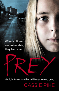Prey: The shocking true story from the girl at the centre of the Halifax child sex ring