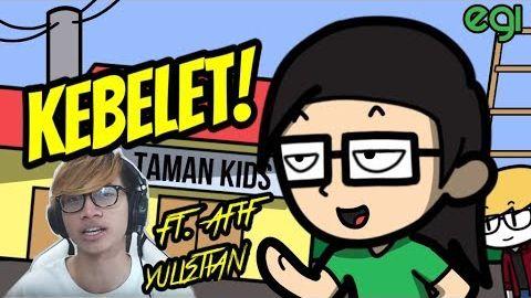 KEBELET! ft. Afif Yulistian