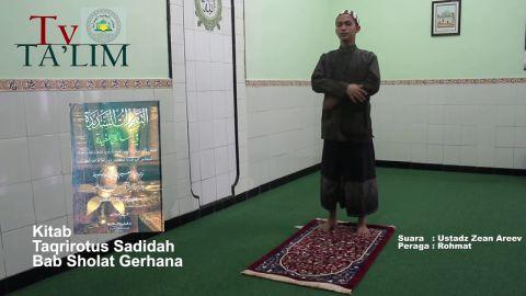 Praktek Tata Cara Sholat Gerhana - Ustadz Zean Areev