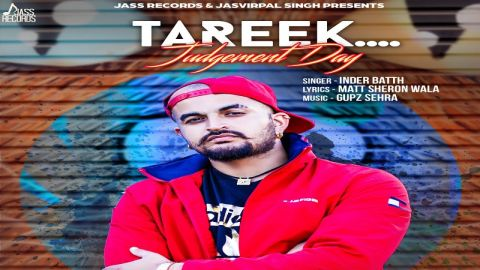 Tareek   (Full Song)   Inder Batth   New Punjabi Songs 2018   Latest Punjabi Songs 2018