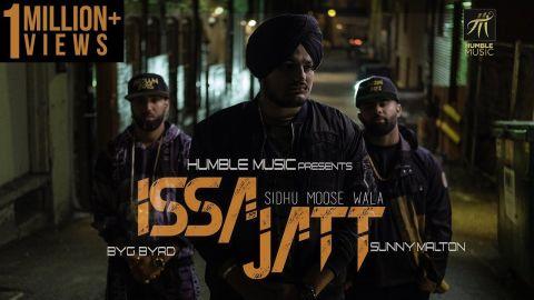 ISSA JATT  | SIDHU MOOSE WALA | SUNNY MALTON | BYG BYRD | HUMBLE MUSIC