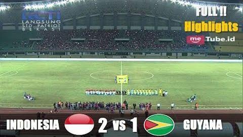 INDONESIA VS GUYANA FT 2-1 (FULL) Highlights and goall ● Friendly match ● 2017