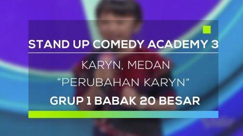 Stand Up Comedy Academy 3 : Karyn, Medan - Perubahan Karyn