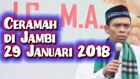 BARU! JAMBI 29 Januari 2018 Ceramah Ustadz Abdul Somad Terbaru di PT Chairul Umam Addauli Jambi Full
