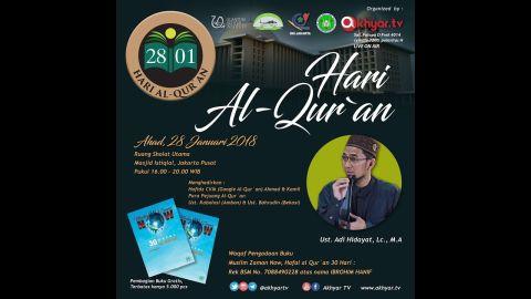Hari Al-Qur'an - Ust. Adi Hidayat, Lc. MA (LIVE MASJID ISTIQLAL JAKARTA)