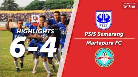 PSIS Semarang vs Martapura FC: 6-4 All Goals & Highlights - Liga 2