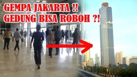 Detik-Detik Gempa 6,4 SR Guncang Jakarta Gedung Tinggi Semuanya Berhamburan !!