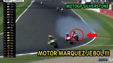 ZONK !!! DETIK-DETIK INSIDEN MOTOR MARQUEZ JEBOL !!! MOTOGP SILVERSTONE 2017