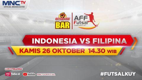 Indonesia VS Filipina (FT: 21-0) - ExtraJoss Bar AFF Futsal Champhionship 2017