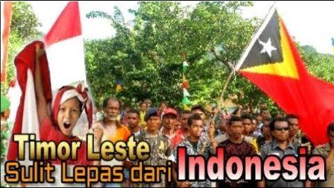 6 BUKTI INI MENUNJUKAN PENDUDUK TIMOR LESTE SULIT LEPAS DARI INDONESIA