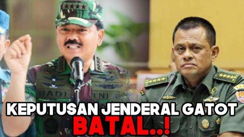 PANGLIMA TNI Batalkan Keputusan Jenderal Gatot Soal Mutasi 85 Perwira