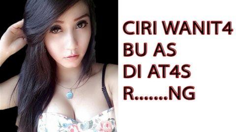 Tanda w4nit4 yang 'g4n4s/Bu as Di R.......... ng