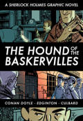 The Hound of the Baskervilles: Graphic Novel