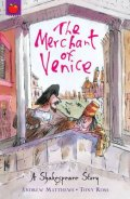 The Merchant of Venice: A Shakespeare Story