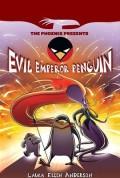 Evil Emperor Penguin: Book 1
