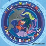 National Bookstart Week 2016: bilingual cover image of A Hole in the Bottom of the Sea in Welsh and English - JPEG