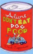 Aliens Don't Eat Dog Food