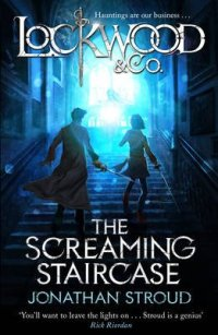 Lockwood & Co: The Screaming Staircase