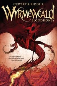 Wyrmeweald: Bloodhoney