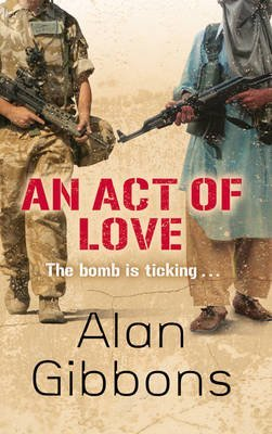 An act of love alan gibbons essay contest