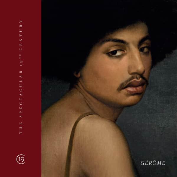 Gallery 19C Presents an Important Gérôme Catalogue