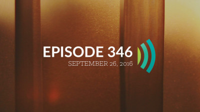 Episode 346: Experiencing God's Economy