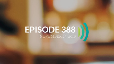 Episode 388: Offer Prayers of Thanksgiving to God