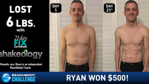 21 Day Fix EXTREME Results: Ryan Shed 6 Pounds in 21 Days