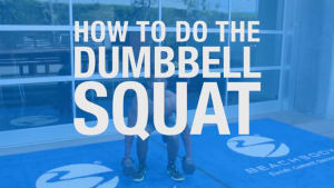 How to do the Dumbbell Squat