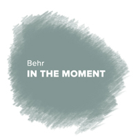 Behr - In the Moment